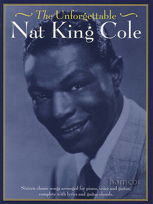 The Unforgettable Nat King Cole Piano Vocal Guitar Sheet Music Book
