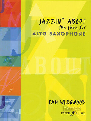 Jazzin' About Fun Pieces for Alto Sax Saxophone Music Book Pam Wedgwood