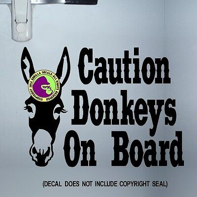 DONKEYS ON BOARD CAUTION Horse Trailer Donkey Door Sign Vinyl Decal Sticker BL