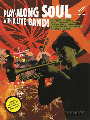 Play-Along Soul with A Live Band Trumpet Sheet Music Book & Backing Tracks CD
