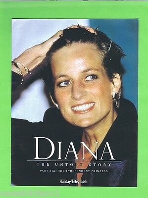 Princess  Diana Special Issue  Part  Six -  The Independent Princess