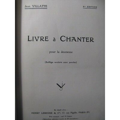 VILLATTE Jean Livre à Chanter Chant Partition Score Sheet Music