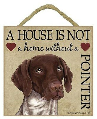 "House is Not Home German Shorthaired Pointer Red Sign Plaque 5""x5"" easel"
