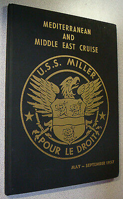 USS Miller DD 535 1957 Med and Middle East ORIGINAL Cruise Book