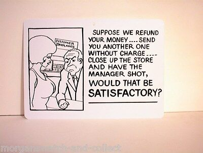 Customer Complaints Sign *NEW* Novelty Plastic PVC Suppose We Refund Your Money