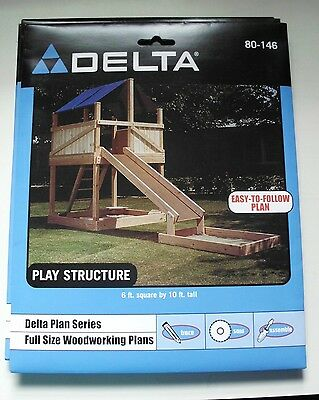 Delta Woodworking Plans–#80-146 EASY TO BUILD PLAY STRUCTURE 6' SQ X 10' T  NEW