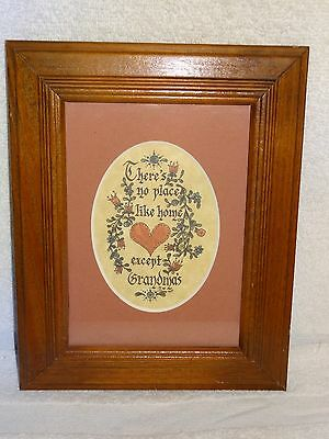There's No Place Like Home Except Grandma's Framed Calligraphy- Lynn- 1984- USA