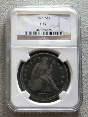 1872  Seated Liberty Dollar Ngc Fine 12