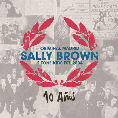 SALLY BROWN 10 Años EP
