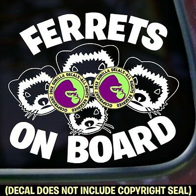 FERRETS ON BOARD Vinyl Decal Ferret Love Weasel Car Window Bumper Sticker Sign