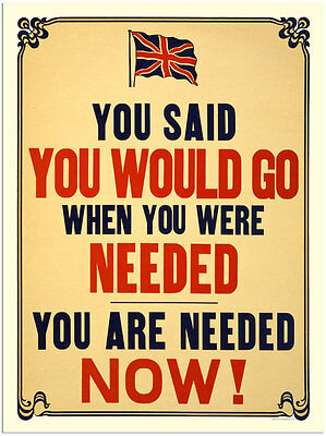 You Said You Would Go -  Wartime Poster