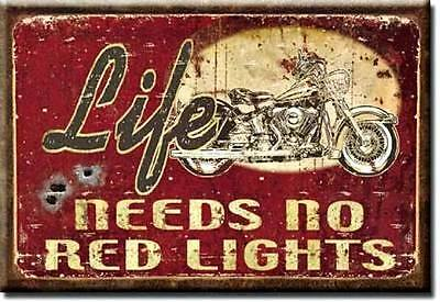 New   Life Needs No Red Lights Motorcycle Miniature Sign Magnet 2 Inch X 3 Inch