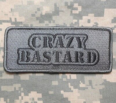 CRAZY BASTARD USA ARMY MORALE ISAF MILITARY TACTICAL BADGE ACU DARK VELCRO PATCH