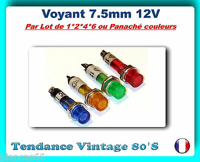 *** Lot Au Choix De 1 / 2 / 4 Ou 6 Voyants Ronds Miniatures 12V ***