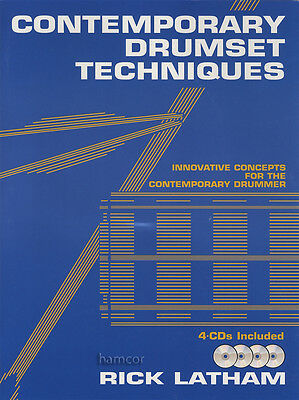 Contemporary Drumset Techniques Drum Music Book/4CDs by Rick Latham