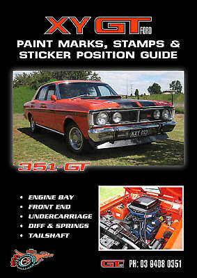 Ford Xy Gt Paint Marks Stamps Sticker Position Guide Not Xw Xr Xt Xa Or 351 Gs