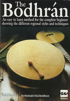 The Bodhran An Easy to Learn Method by Micheal O'Suilleabhain