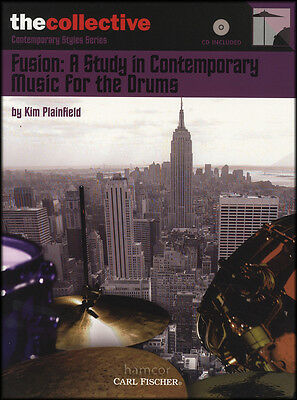 Fusion: A Study in Contemporary Music for the Drums Music Book/CD