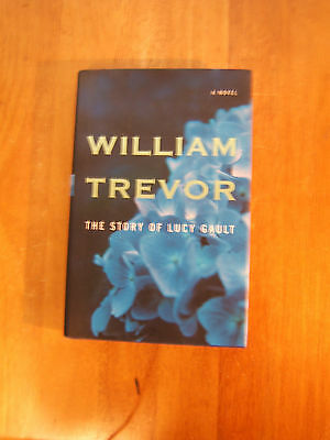 The Story of Lucy Gault by William Trevor HC/DJ (2002)