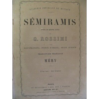 ROSSINI G. Sémiramis Opéra 1860 Partition Sheet Music Spartiti Partitura