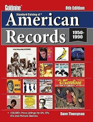 Standard Catalog of American Records (Goldmine Standard Catalog of American Reco