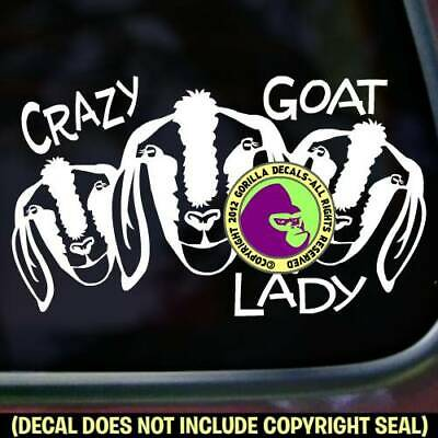 CRAZY GOAT LADY Vinyl Decal Sticker Love Goats Farm Breed Rescue Sign Car Window