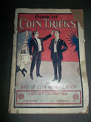 vintage 1912 BOOK OF COIN TRICKS ILLUSTRATED I&M Ottenheimer PROF. SVENGARRO