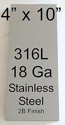 "1 pc 316L 18 Ga 4"" x 10"" Stainless Steel Plate"