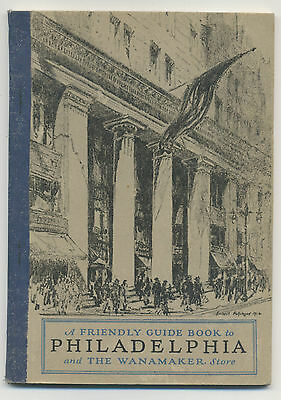 Guide book to Philadelphia and The Wanamaker Store - 1929