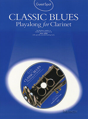 Guest Spot Classic Blues Playalong for Clarinet Music Book & Backing Tracks CD