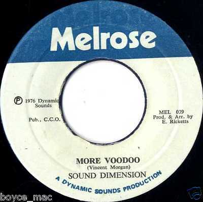 "melrose 7"" : SOUND DIMENSION-more voodoo    (hear)"