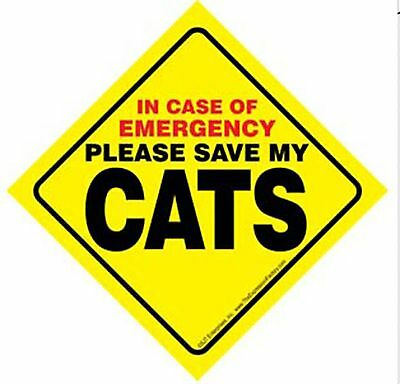In Case of Emergency Please Save My Cats Sign - Rescue