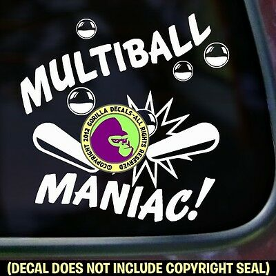 MULTIBALL MANIAC Pinball Machine Player Car Window Sign Vinyl Decal Sticker