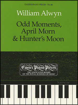 William Alwyn Odd Moments, April Morn & Hunter's Moon ABRSM Piano Music Book