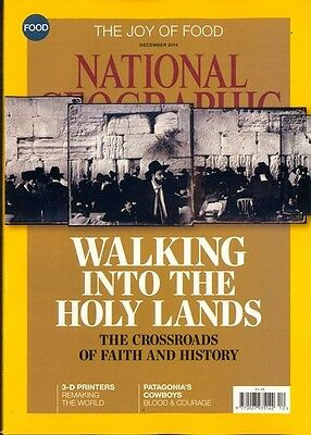 National Geographic Magazine December 2014 - Holy Lands / Faith & History / Food