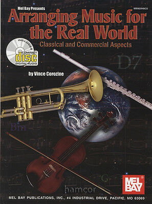 Arranging Music for the Real World Classicals & Commercial Aspects Music Book/CD