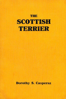Dog Book 1938 The Scottish Terrier by Caspersz First Edition