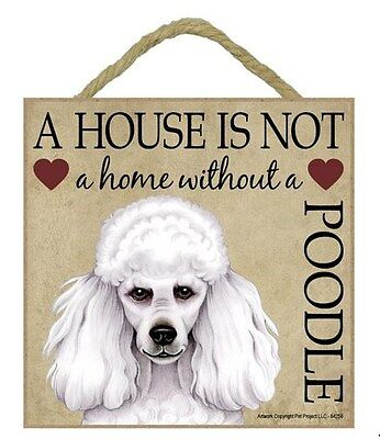 """House is Not Home Poodle White  Sign Plaque 5""""x5"""" dog"""