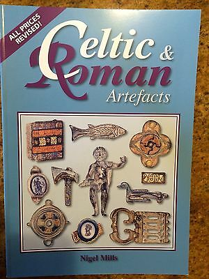 "NEW Book   ""Celtic & Roman Artefacts"" by Nigel Mills Ancient Artifacts pricing"