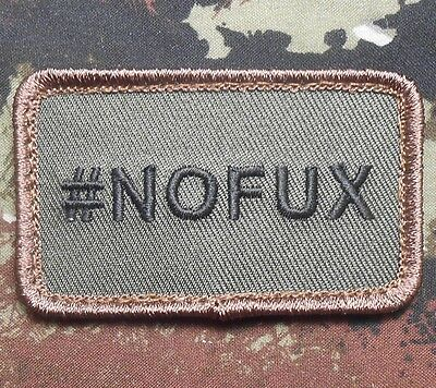 #nofux Given Hashtag No F's Us Army Morale Military Forest Hook Patch