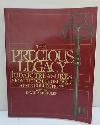 The Precious Legacy Judaic Treasures from Czechoslovak State Collections