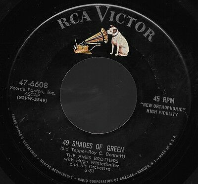 VG++ AMES BROTHERS 49 SHADES OF GREEN/SUMMER SWEETHEART 45 RPM RCA RECORDS 6608