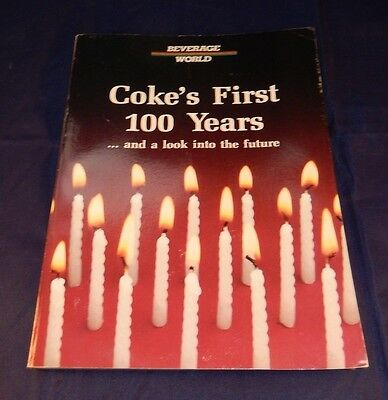 Beverage World Cokes First 100 Years Book