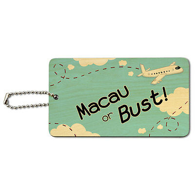 Macau or Bust - Flying Airplane Wood ID Tag Luggage Card Suitcase Carry-On