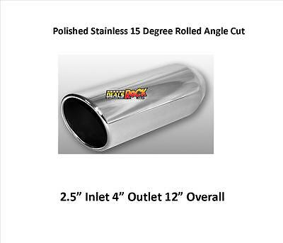 """Brand New Polished Stainless 15 degree Exhaust Tip 2.5"""" IN 4"""" Out"""