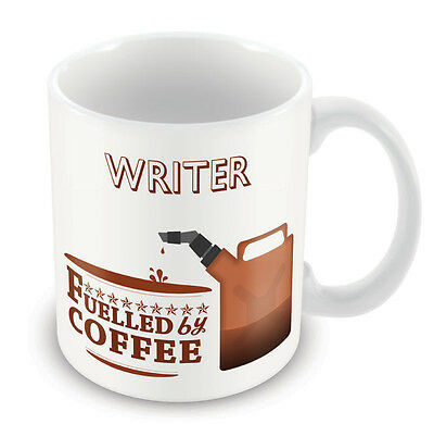 Writer FUELLED BY Mug - Coffee Tea Latte Gift Idea novelty office