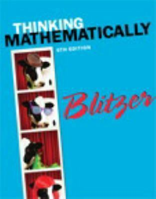Thinking Mathematically (6th Edition) by Blitzer, Robert F.