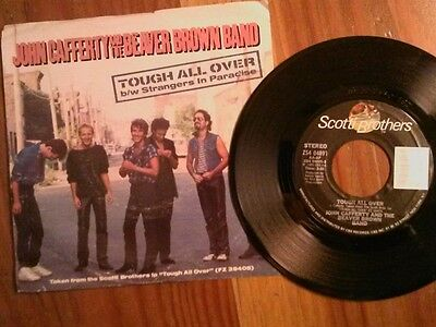 """JOHN CAFFERTY AND THE BEAVER BROWN BAND 45 RPM """"Tough All Over"""" w/ pic sl VG+"""
