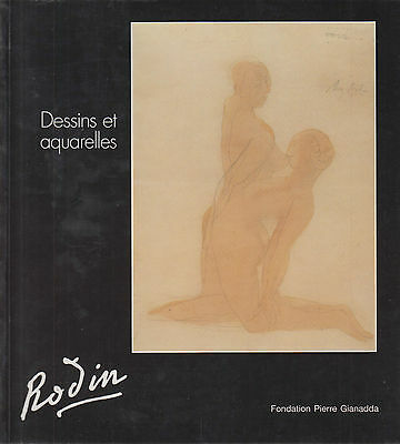 RODIN. DESSINS ET AQUARELLES, Fondation Pierre Gianadda, 1994 **p9.1