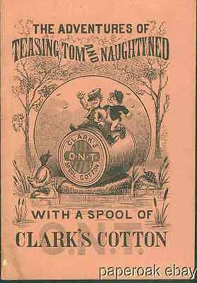 Clark's O.N.T. Cotton Thread Children's Advertising Booklet ca.1880's